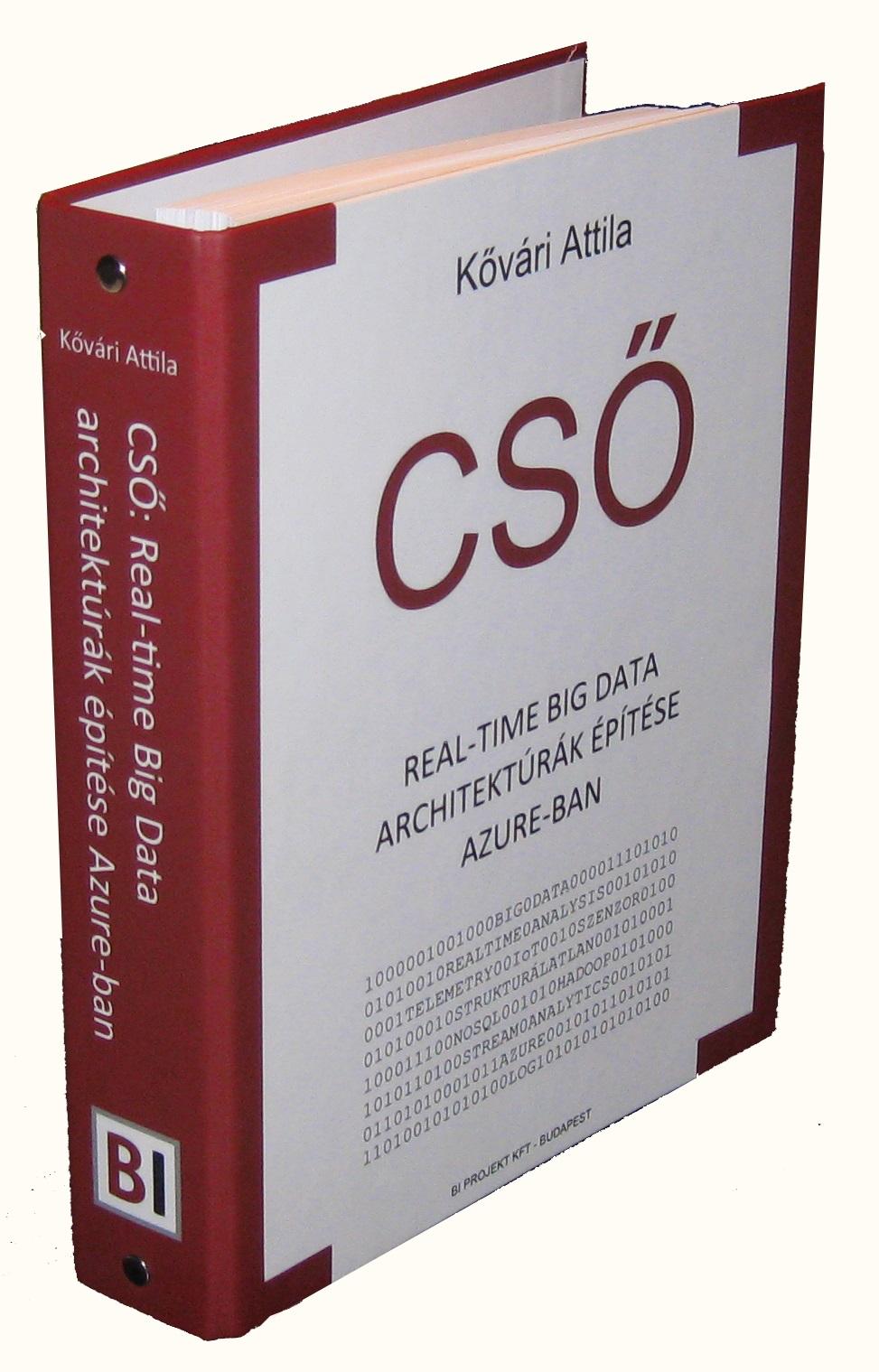 Azure Stream Analytics könyv: Real Time Big Data architektúrák építése Azure-ban